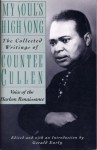 My Soul's High Song: The Collected Writings - Countee Cullen, Gerald Early