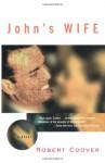 John's Wife - Robert Coover, Elina D. Nudelman