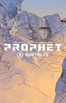Prophet, Vol. 2: Brothers - Brandon Graham, Simon Roy, Farel Dalrymple, Giannis Milonogiannis