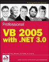 Professional VB 2005 with .Net 3.0 - Bill Evjen, Billy Hollis, Bill Sheldon