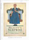 Felicity's Surprise: A Christmas Story - Valerie Tripp, Dan Andreasen