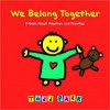 We Belong Together: A Book About Adoption and Families - Todd Parr