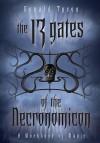 The 13 Gates of the Necronomicon: A Workbook of Magic - Donald Tyson