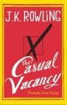 The Casual Vacancy - Perebutan Kursi Kosong - Esti A. Budihabsari, Rini Nurul Badariah, Andityas Prabantoro, J.K. Rowling
