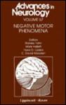 Negative Motor Phenomena - Stanley Fahn, Hans O. Luders, Mark Hallett