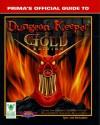 Dungeon Keeper Gold (Prima's Official Game Secrets) - Origin *Special*, Melissa Tyler, Chris McCubbin