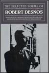 The Selected Poems - Robert Desnos, William Kulik, William Kulif