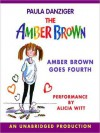 Amber Brown Goes Fourth - Paula Danziger, Tony Ross, Jacqueline Rogers, Alicia Witt