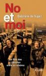 No et moi (Littérature française) (French Edition) - Delphine de Vigan