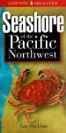 Seashore of the Pacific Northwest - Ian Sheldon