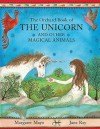 The Orchard Book Of The Unicorn And Other Magical Animals - Margaret Mayo, Jane Ray