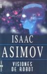 Visiones de Robot - Isaac Asimov, Lorenzo Cortina