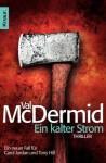 Ein kalter Strom (German Edition) - Val McDermid