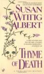 Thyme of Death - Susan Wittig Albert