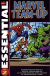 Essential Marvel Team-Up, Vol. 2 - Len Wein, Gerry Conway, Bill Mantlo, Jim Mooney, Sal Buscema, Mike Esposito, Dave Hunt, Ron Wilson