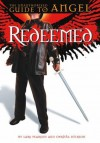 Redeemed: The Unauthorized Guide To Angel - Lars Pearson, Christa Dickson