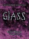 Glass - Ellen Hopkins, Laura Flanagan