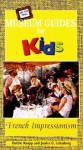 Off the Wall Museum Guides for Kids: Impressionist Art - Ruthie Knapp, Janice Lehmberg
