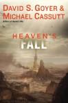 Heaven's Fall - David S. Goyer, Michael Cassutt