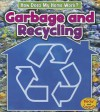 Garbage and Recycling - Chris Oxlade