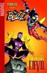 Spider-Girl Presents the Buzz & Darkdevil - Ron Frenz, Tom DeFalco