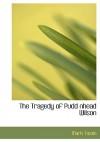 The Tragedy of Pudd'nhead Wilson (Large Print) - Mark Twain