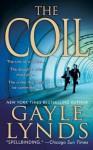 The Coil: A Novel - Gayle Lynds