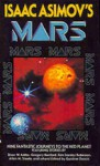 Isaac Asimov's Mars - Gardner R. Dozois, Allen Steele, Brian W. Aldiss, awrence Watt-Evans, Robert Frazier, Eric Vinicoff, Gregory Benford, Ian McDonald, George Alec Effinger, Kim Stanley Robinson