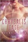 Chrysalis Cage - Becky Black