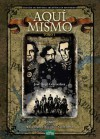 Aquí Mismo, tomo I: la Villa de la Constitución 1819-1861 - José Hugo Goicoechea, Max Aguirre, Federico Baert, Caio Di Lorenzo, Marcos Vergara