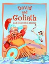 David and Goliath and Other Bible Stories - Victoria Parker