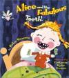 Alice and Her Fabulous Teeth - Robin Maconie