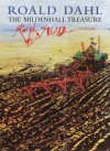 The Mildenhall Treasure - Ralph Steadman, Roald Dahl, Simon Boughton