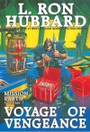Voyage of Vengeance: Mission Earth Volume 7 - L. Ron Hubbard