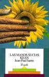 Las manos sucias - Kean - Jean-Paul Sartre, Aurora Bernárdez, María Martínez Sierra