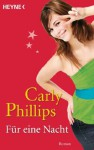 Für eine Nacht: Roman (German Edition) - Carly Phillips