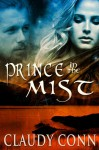 Prince in the Mist - Claudy Conn