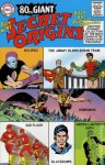 DC Universe: Even More Secret Origins - Edward Hamilton, Curt Swan, George Klein, John Broome, Carmine Infantino, Joe Giella, Bob Haney, Lee Elias, Gil Kane, Murphy Anderson, Gardner Fox, Joe Kubert