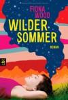 Wilder Sommer - Fiona Wood