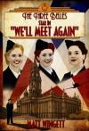 The Three Belles Star in We'll Meet Again - Matt Wingett