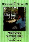 Windows on the Hill - Beverly Lewis