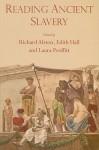 Reading Ancient Slavery - Richard Alston, Laura Proffitt