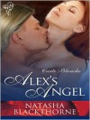 Alex's Angel - Natasha Blackthorne