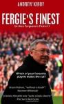 Fergie's Finest: Sir Alex Ferguson's First 11 - A.J. Kirby