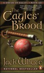 The Eagles' Brood (A Dream of Eagles, #3) - Jack Whyte