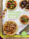 Honestly Healthy for Life: Eat with your body in mind, the alkaline way - forever - Natasha Corrett, Vicki Edgson, Lisa Linder