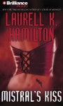 Mistral's Kiss - Laurell K. Hamilton, Laural Merlington