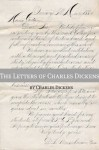 The Letters of Charles Dickens (with biography of Charles Dickens), Vol 1 - Golgotha Press, Charles Dickens