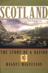 Scotland: The Story of a Nation - Magnus Magnusson