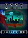Fool Moon - Jim Butcher, James Marsters